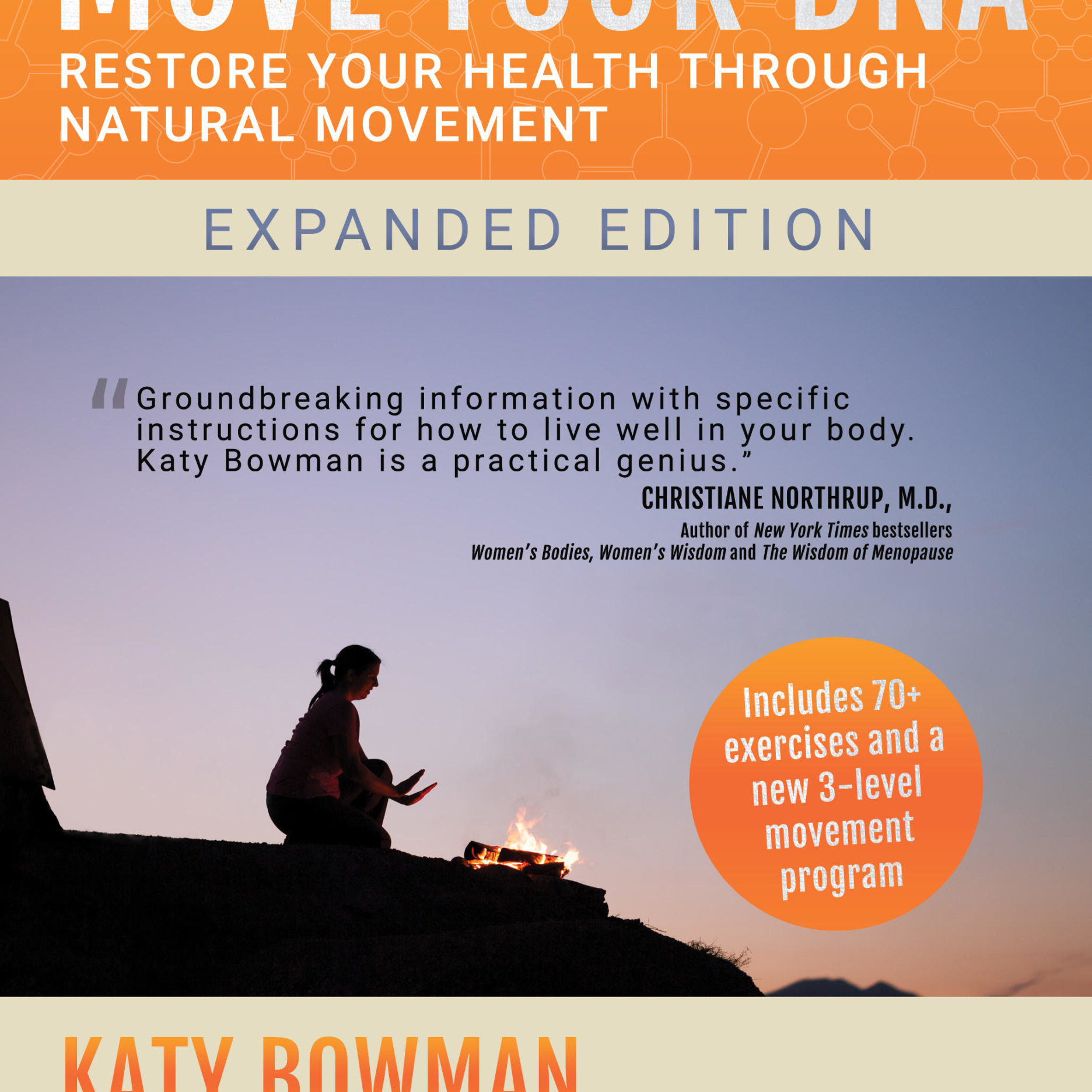 Katy Bowman –Move Your DNA